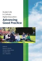 Student Life in Catholic Higher Education