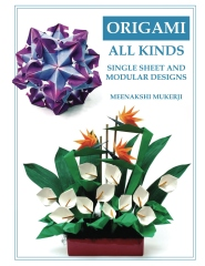 Origami All Kinds: Single Sheet and Modular Designs