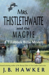 Mrs. Thistlethwaite and the Magpie