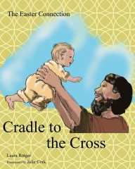 Cradle to the Cross