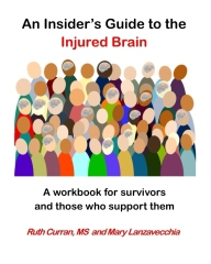 An Insider's Guide to the Injured Brain