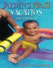 Jayden's First Vacation