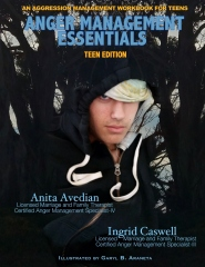 Anger Management Essentials: Teen Edition