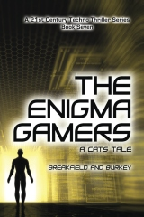 The Enigma Gamers - A CATS Tale