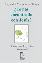 ¿Te has encontrado con Jesús?