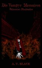 Die Vampyr Memoiren - Bohemian Rhapsodies