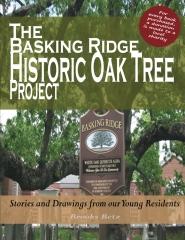 The Basking Ridge Historic Oak Tree Project