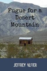 Fugue for a Desert Mountain