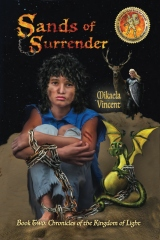 Sands of Surrender (middle school youth journey from their house near the Tree of Righteousness to a magic desert with fantastic beasts, dragons in this MV Best seller Christian fantasy novel for every Tom Dick & Harry who wants the Potter to mold him)