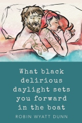 What Black Delirious Daylight Sets You Forward in the Boat