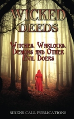 Wicked Deeds: Witches, Warlocks, Demons, & Other Evil Doers