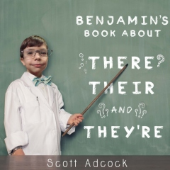 Benjamins Book About There, Their and They're