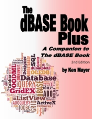 The dBASE Book Plus, 2nd Edition