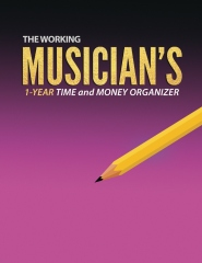 The Working Musician's Time and Money Organizer