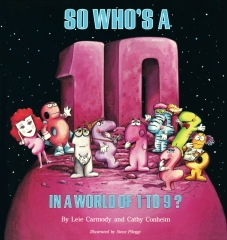 So Who's a 10 in a World of 1 to 9?
