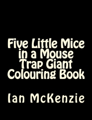 Five Little Mice in a Mouse Trap Giant Colouring Book