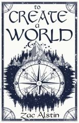 To Create a World