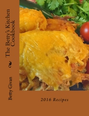 The Betty's Kitchen Cookbook:  2016 Recipes