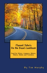 Flannel John's On the Road Cookbook