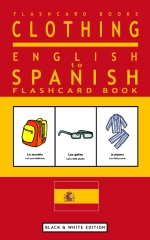 Clothing - English to Spanish Flash Card Book