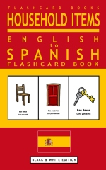 Household Items - English to Spanish Flash Card Book