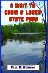 A Visit to Chain o' Lakes State Park