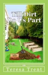 Till Dirt Do Us Part