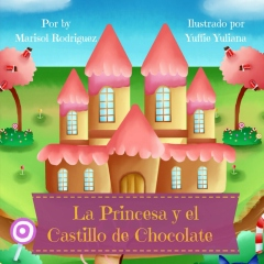 La Princesa y el Castillo de Chocolate