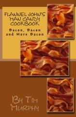 Flannel John's Man Candy Cookbook