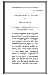 Zuberi; and the Maroons of Maa