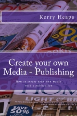 Create your own Media - Publishing
