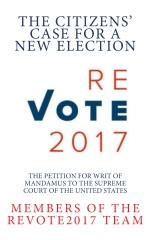 ReVote2017 ~ The Citizens' Case For A New Election