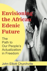 Envisioning the African/Edenic Future