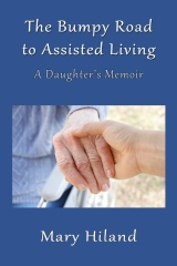 The Bumpy Road to Assisted Living