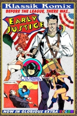 Klassik Komix: Early Justice