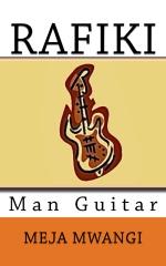 Rafiki Man Guitar