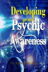 Developing Your Psychic Awareness