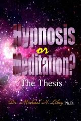Hypnosis or Meditation?