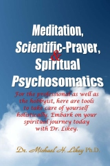 Meditation, Scientific-Prayer & Psychosomatics