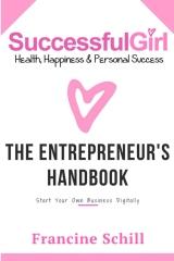 Successful Girl The Entrepreneurs Handbook
