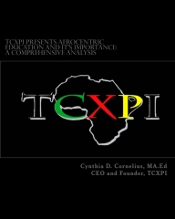 TCXPI Presents Afrocentric Education and It's Importance: A Comprehensive Analysis