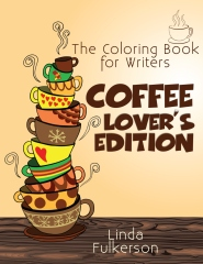 Coloring Book for Writers: Coffee Lover's Edition