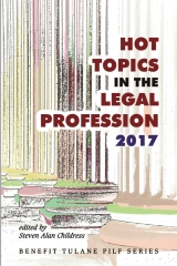 Hot Topics in the Legal Profession - 2017
