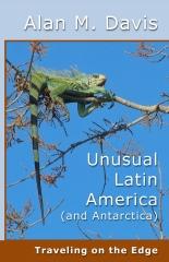 Unusual Latin America (and Antarctica)