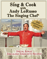 Sing & Cook with Andy LoRusso The Singing Chef