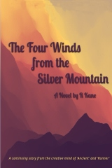 The Four Winds from the Silver Mountain