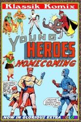 Klassik Komix: Young Heroes Homecoming
