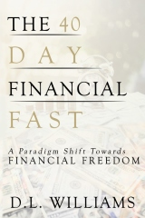 40-Day Financial Fast