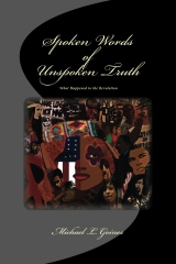 Spoken Words of Unspoken Truth