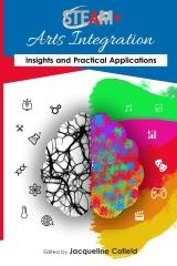 STEAM+ Arts Integration Anthology